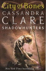 Clare Cassandra: City of Bones.The mortal instruments 1.