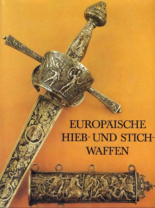 Müller heinrich, kölling hartmut: europäische hieb und stichwaffen